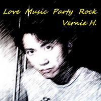 Vernie H. | Love Music Party Rock (Music Version)