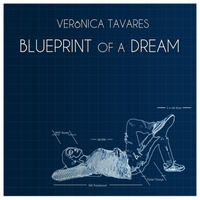 Veronica Tavares | Blueprint of a Dream