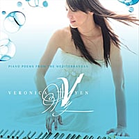 Veronica Yen | Piano Poems from the Mediterranean