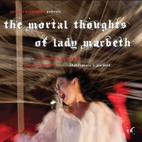 Veronika Krausas | The Mortal Thoughts Of Lady Macbeth