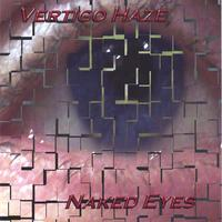Vertigo Haze | Naked Eyes