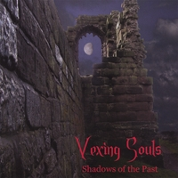 Vexing Souls | Shadows of the Past