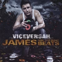 Viceversah | James and the Giant Beats