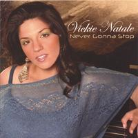 Vickie Natale | Never Gonna Stop