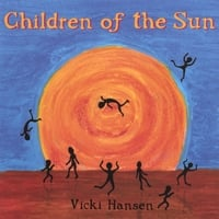 Vicki Hansen | Children of the Sun