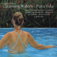 Vicki Richards | Cleansing Waters: Pura Vida