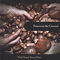 Vicki Swan & Jonny Dyer | Stones On the Ground
