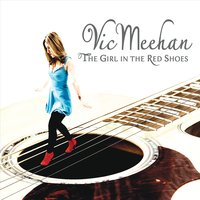 Vic Meehan | The Girl in the Red Shoes | CD Baby Music Store
