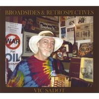 Vic Sadot | Broadsides & Retrospectives