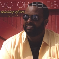 Victor Fields | Thinking of You