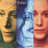 Victoria Fuller | Small Moments
