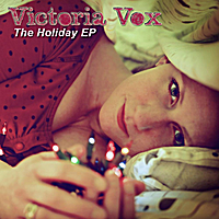 Victoria Vox | The Holiday EP