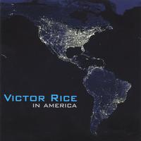 Victor Rice | In America