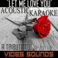 Vides Sounds | Let Me Love You (Acoustic Karaoke Version)