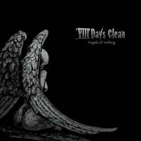 VIII Days Clean | Angels of Nothing