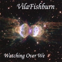 VilaFishburn | Watching Over We