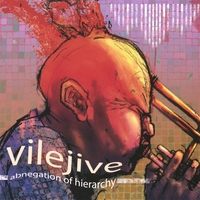 Vilejive | Abnegation Of Hierarchy