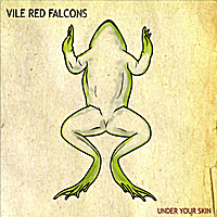Vile Red Falcons | Under Your Skin