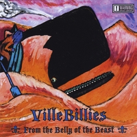VilleBillies | From the Belly of the Beast