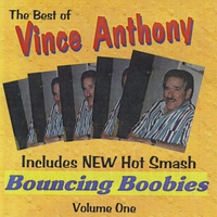 Vince Anthony | Best of Vince Anthony (Bouncing Boobies)