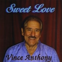 Vince Anthony | Sweet Love
