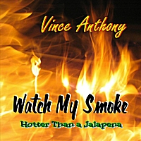 Vince Anthony | Watch My Smoke