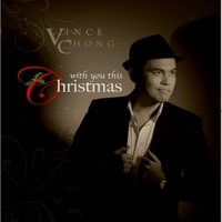 Vince Chong | With You This Christmas