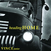 Vince Junior | Heading Home