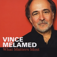 Vince Melamed | What Matters Most