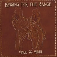Vince & Mindi | Longing for the Range