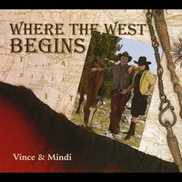 Vince & Mindi | Where the West Begins