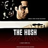 Vincent Cortez: The Hush Soundtrack