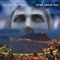 Vincent Yannucci | Eyes Above Rio