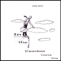 Vinny Davis | In The Direction You're Falling