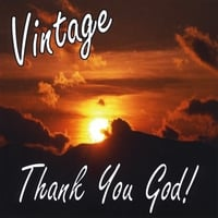 Vintage | Thank You God
