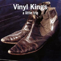 Vinyl Kings | A Little Trip
