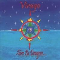 VIRAGO: Here Be Dragons...