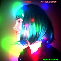 Virg Anielbliss | Z Irrational