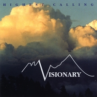 Visionary | Highest Calling