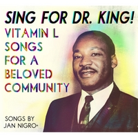 Vitamin L | Sing for Dr. King! Vitamin L Songs for a Beloved Community