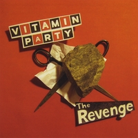 Vitamin Party | The Revenge