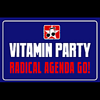 Vitamin Party | Radical Agenda Go!