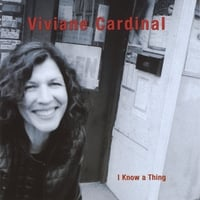 Viviane Cardinal | I Know A Thing