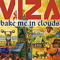 VIZA | Bake Me In Clouds