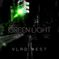 Vlad West | Green Light