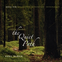 Paul Baker | Celtic Harp: the Quiet Path