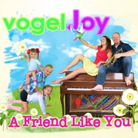 vogelJoy | A Friend Like You