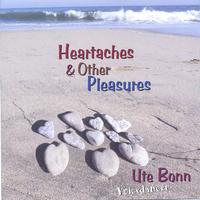 Ute Bonn, Voicedancer | Heartaches & Other Pleasures
