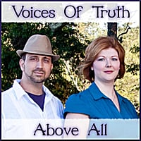 Voices of Truth | Above All