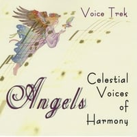 Voice Trek | Angels, Celestial Voices of Harmony